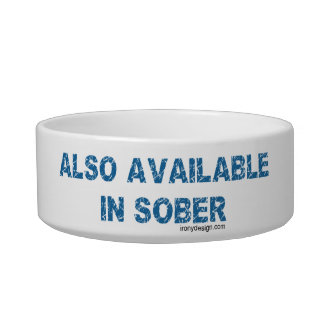 Also Available in Sober Cat Bowls