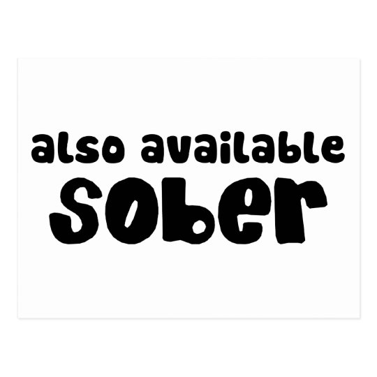Also Available Sober Postcard