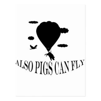 also pigs can fly postcard