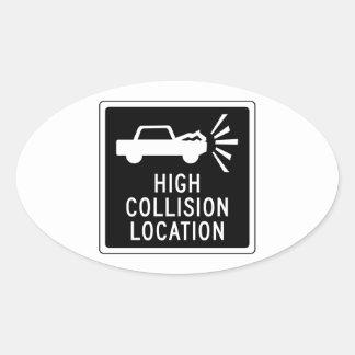 Alta ubicación de la colisión, señal de tráfico, pegatina ovalada