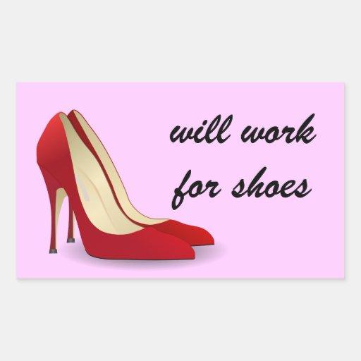 Altamente motivado: Trabajará para los zapatos Rectangular Pegatinas