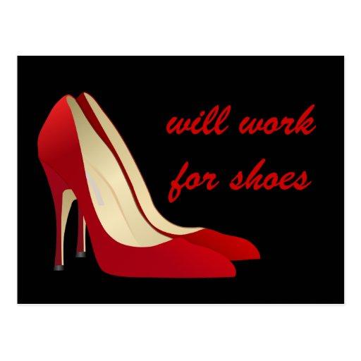 Altamente motivado: Trabajará para los zapatos (qu Tarjetas Postales