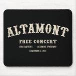 Altamont libera concierto tapetes de raton