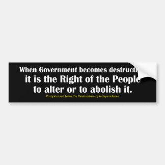 Alter or Abolish the Government Bumper Sticker