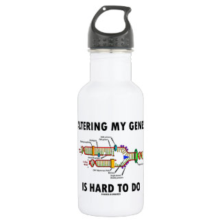 Altering My Genes Is Hard To Do (DNA Replication) 18oz Water Bottle