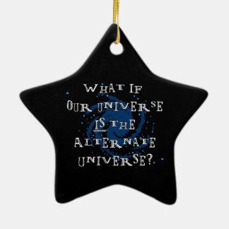 Alternate Universe Ceramic Ornament