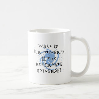 Alternate Universe Coffee Mug