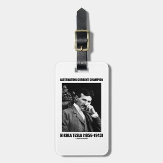 Alternating Current Champion Nikola Tesla Bag Tag