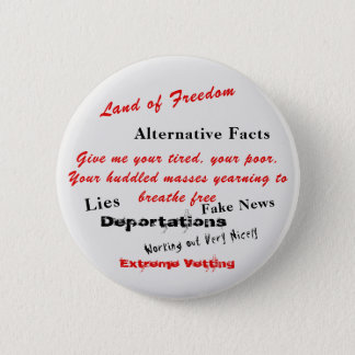Alternative Facts and Deportations Pinback Button