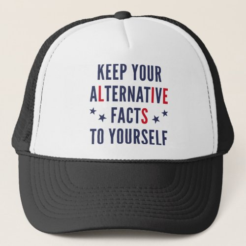 Alternative Facts Trucker Hat