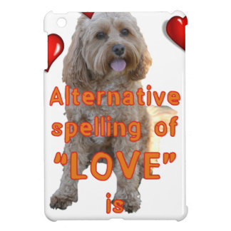 alternative spelling of LOVE is CAVOODLE Cover For The iPad Mini