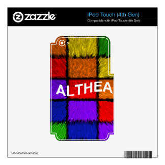 ALTHEA ( female names ) iPod Touch 4G Skins