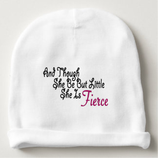 Although She Be But Little She Is Fierce Baby Beanie