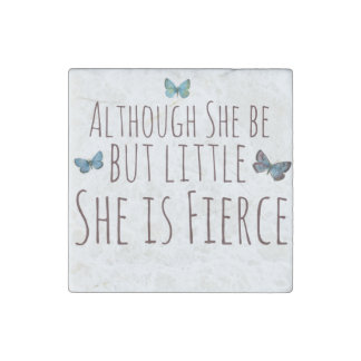 Although she be but little she is fierce stone magnet