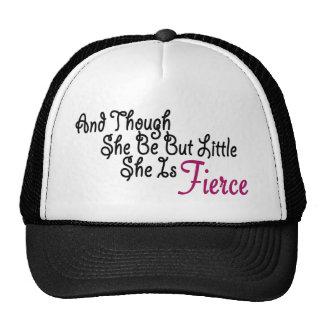 Although She Be But Little She Is Fierce Trucker Hat