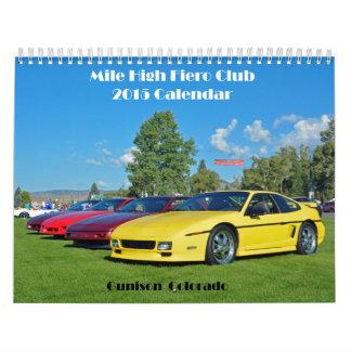 Alto calendario de Fieros 2015 de la milla