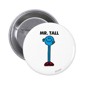 Alto derecho de Sr. Tall el   Pin Redondo De 2 Pulgadas