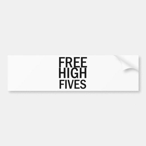 Alto Fives libre Pegatina De Parachoque
