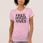 Alto Fives libre Camiseta