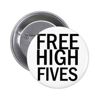 Alto Fives libre Pins