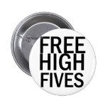 Alto Fives libre Pin Redondo 5 Cm