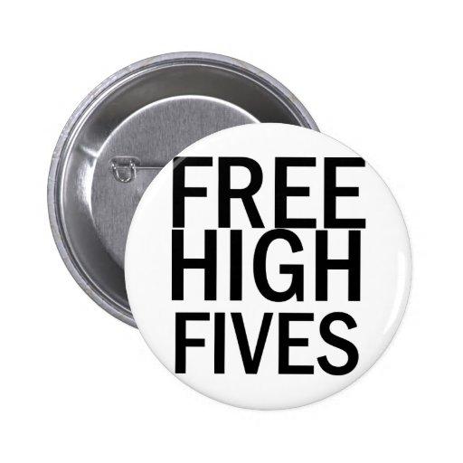 Alto Fives libre Pin Redondo De 2 Pulgadas