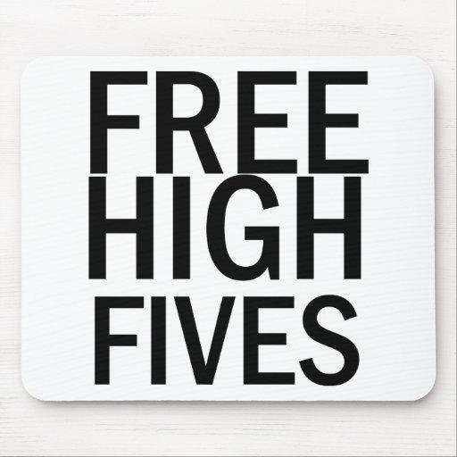 Alto Fives libre Tapetes De Raton