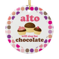 Alto Music Choir Singer Funny Chocolate Ornaments