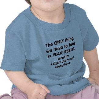 Alto profesor de escuela del miedo camisetas