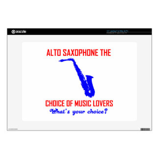 ALTO SAXOPHONE the choice of music lovers Decal For Laptop