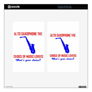 ALTO SAXOPHONE the choice of music lovers Decals For Kindle Fire