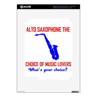 ALTO SAXOPHONE the choice of music lovers iPad 3 Skin