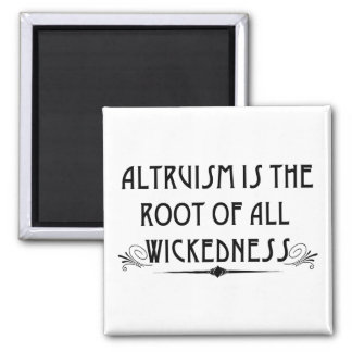 Altruism Is Wicked Magnet