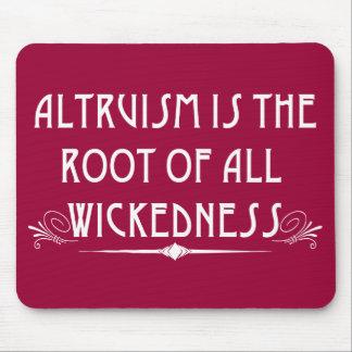 Altruism Objectivist Libertarian Mousepad