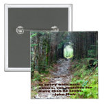 Alum Cave Trail: Every walk w/nature… John Muir 2 Inch Square Button