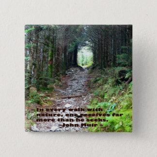Alum Cave Trail: Every walk w/nature… John Muir Button