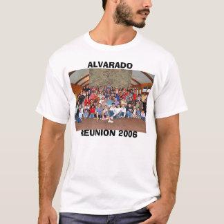 ALVARADO, REUNION 2006 T-Shirt
