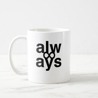 """""""alw / ays dr % unk"""" coffee mug"""