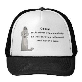 Always a bridesmaid trucker hat