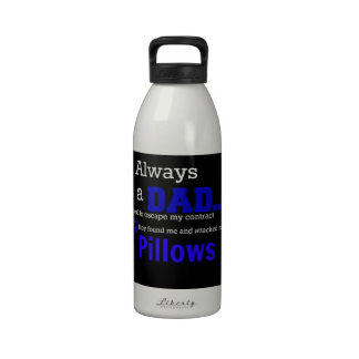 Always A Dad Water Bottles
