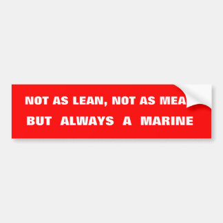 Always A MARINE  Bumper Sticker