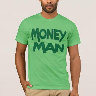 Always A Money Man T-Shirt