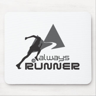 Always a Runner Mouse Pad