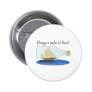 Always a Sailor at Heart Pinback Buttons