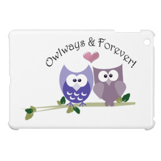 Always and Forever, cute Owls Art  iPad Mini Case