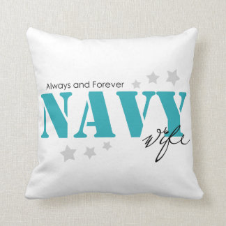Always and Forever - Navy Wife Throw Pillow