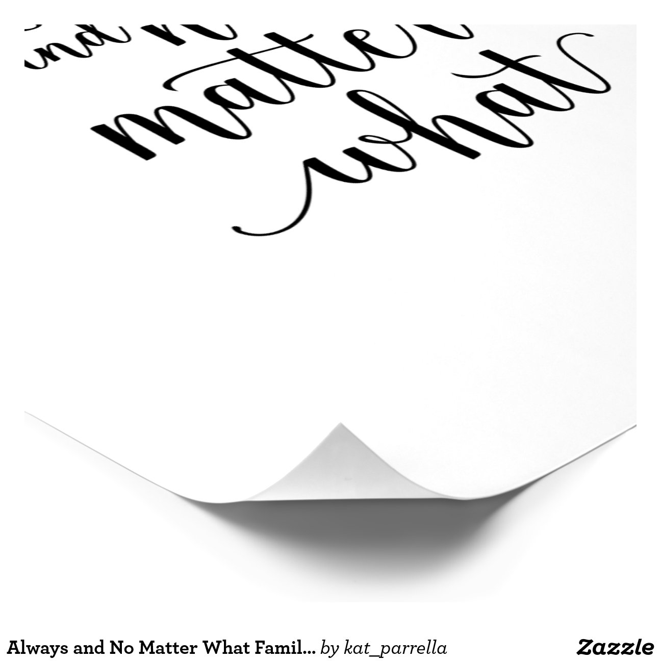 Always And No Matter What Modern Cursive Calligraphy Alphabet