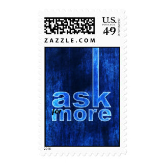Always ask for more.. postage stamp