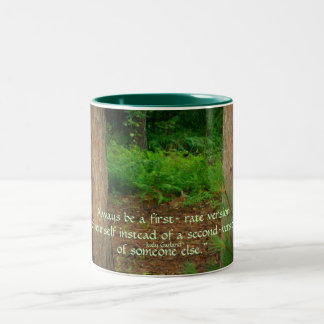 """""""Always be a first- rate version...Mug"""