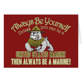 Always Be A Marine Card